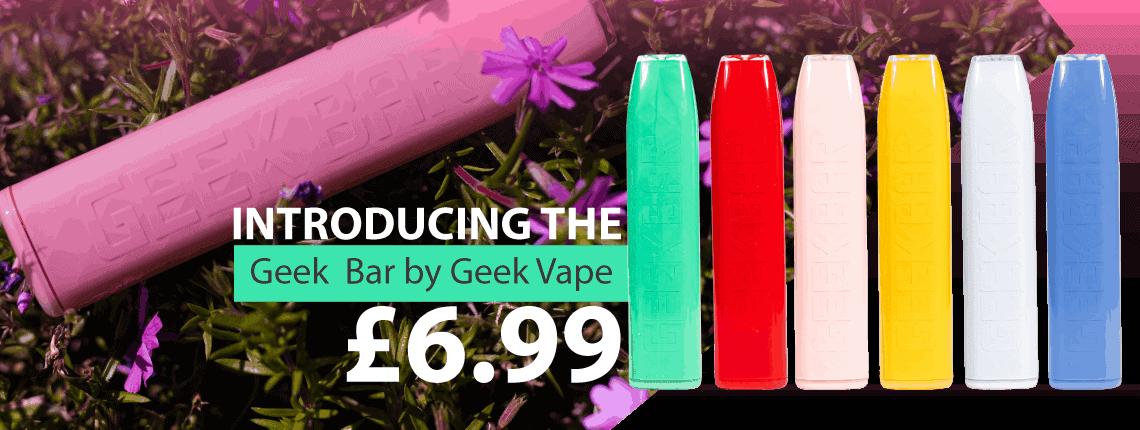 Geek Bars just £6.99