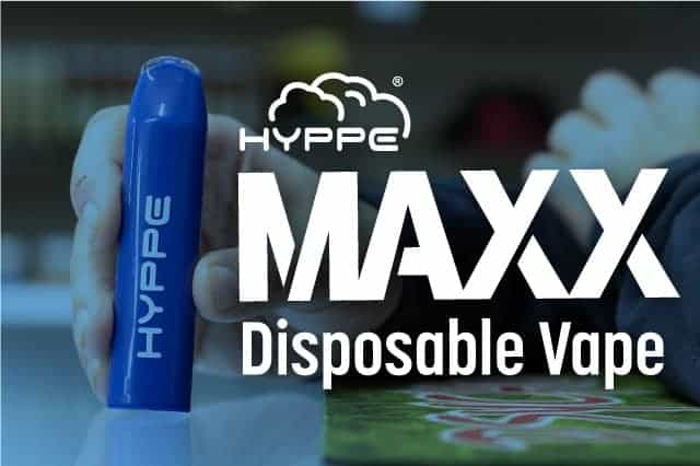 Shop now for the Hyppe Maxx disposable vape